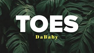 DaBaby & Lil Baby & Moneybagg Yo - TOES (Lyrics Video)