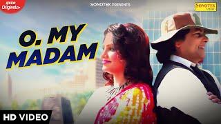 O My Madam – Suresh Bhardwaj  Video Download New Video HD