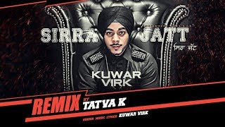 Sirra Jatt Remix – Kuwar Virk Video HD