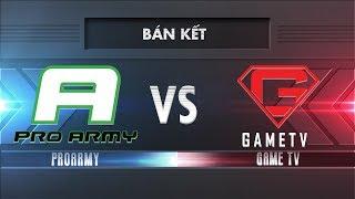 [Bán Kết] PROARMY vs GAMETV [25.11.2017]- Garena Liên Quân Mobile