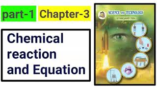 Part-1 of chemical reaction and equation new syllabus science class 10th 2018.