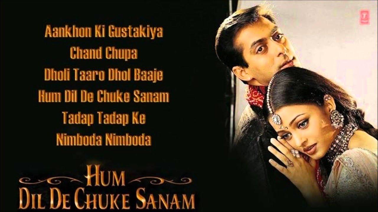 Hum Dil De Chuke Sanam Full Songs