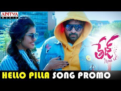 Hello-Pilla-Song-Promo---Tej-I-Love-You