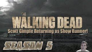 The Walking Dead Season 5 - Scott Gimple Returning as Show Runner!