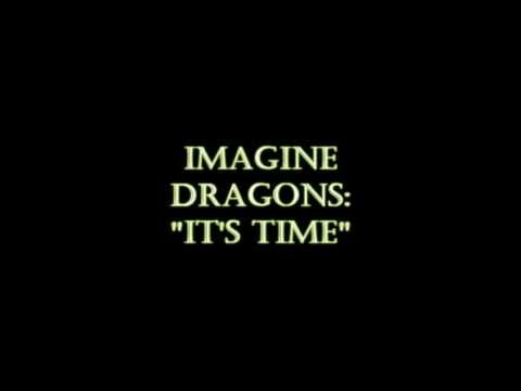 Baixar Imagine Dragons - It's Time (HQ)