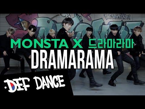 [댄스학원 No.1] MONSTA X (몬스타엑스) - DRAMARAMA KPOP DANCE COVER / 데프수강생 월말평가 방송댄스 안무 가수오디션 실용음악 defdance