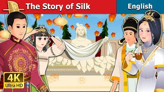 The Story of Silk in English | Stories for Teenagers | English Fairy Tales