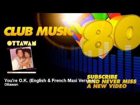 Ottawan - You're O.K. - English & French Maxi Version - ClubMusic80s