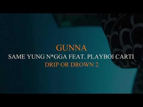 Gunna - Same Yung N*gga Feat. Playboi Carti [Official Audio]