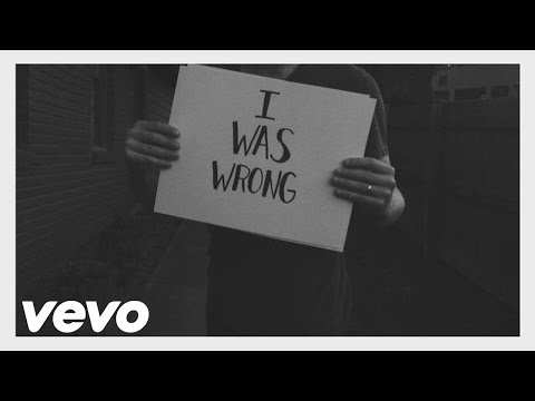 I Was Wrong, I'm Sorry & I Love You (Official Lyric Video) | Derek Webb