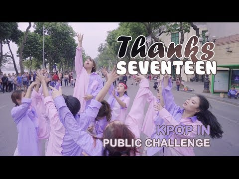 [KPOP IN PUBLIC CHALLENGE] SEVENTEEN (세븐틴) - THANKS (고맙다) Dance Cover by 17CARATZ from Vietnam