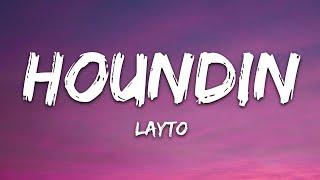 Layto - Houndin (Lyrics)