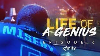 Xfinity Presents: Life of a Genius | Season 2, Episode 6