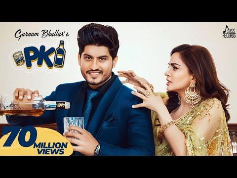P.K- (Full HD) - Gurnam Bhullar Ft. Shraddha Arya - PBN - Frame Singh