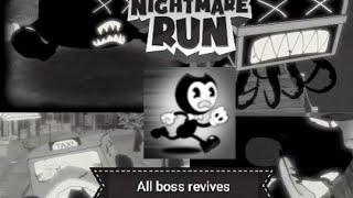 Bendy in nightmare run all boss revives