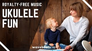 Ukulele Fun & Upbeat   Royalty Free Background Music