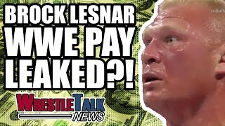 Brock Lesnar WWE Pay LEAKED?! | WrestleTalk News Apr. 2018