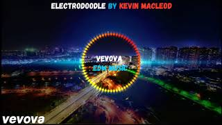 Electrodoodle by Kevin MacLeod # vevova EDM Music