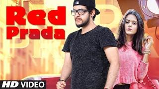 Red Prada – Madhur Dhir