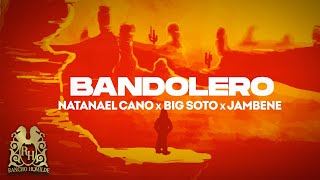 Natanael Cano x Big Soto x Jambene - Bandolero [Lyric Video]