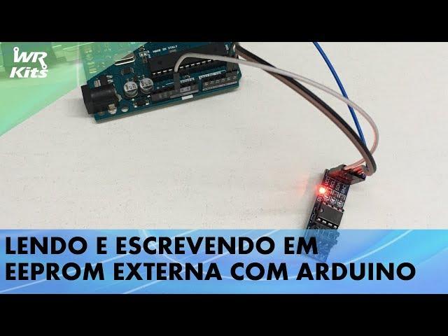 LEITURA E ESCRITA EM EEPROM EXTERNA COM ARDUINO