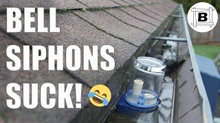 Rain Gutter POWER #5 - Bell Siphon Fundamentals and Pitfalls