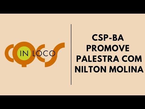 Imagem post: CSP/BA promove palestra com Nilton Molina