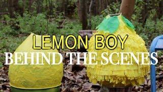 Lemon Boy: Behind the Scenes