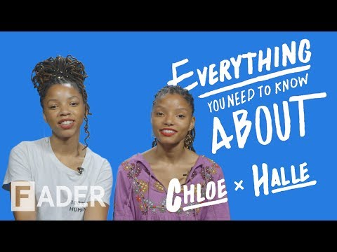 Chloe & Halle - Everything You Need To Know