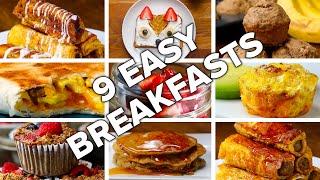 9 Easy & Delicious Breakfasts