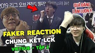 [Vietsub] Faker Reaction trận Chung Kết SKT vs GRF, phát hiện con người thật của Teddy, tự khen Azir