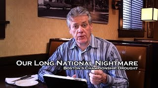 Press Box: Our Long National Drought  N.E. Patriots Need Championship