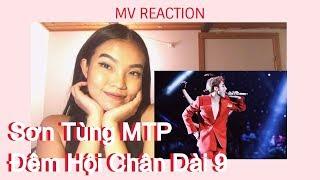 [VIET SUB] Sơn Tùng MTP - Đêm Hội Chân Dài 9 LIVE REACTION