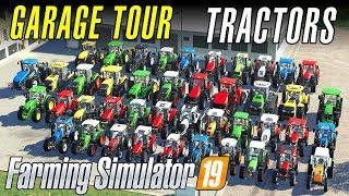 THAT'S A LOT OF TRACTORS   Farming Simulator 19 - Garage Tour
