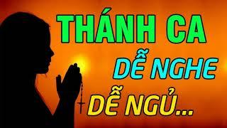 THÁNH CA DỄ NGHE DỄ NGỦ | TRONG GIẤC MƠ CON ĐƯỢC GẶP CHÚA - Thánh Ca Nghe Để Có Giấc Ngủ Bình An