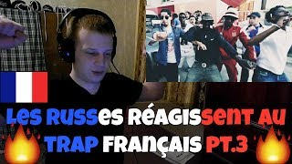 RUSSIANS REACT TO FRENCH TRAP PT.3 (Guy2Bezbar, XV BarBar, Trafiquinté) French Trap Reaction