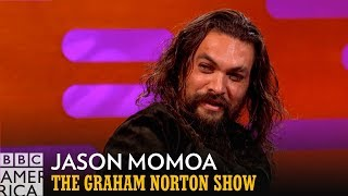 Jason Momoa Loves To Take Photos With Your Girlfriends | The Graham Norton Show | BBC America
