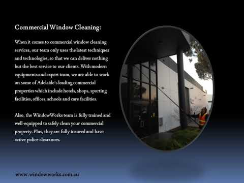 The Comprehensive Services Of The Best Window Cleaners Adelaide