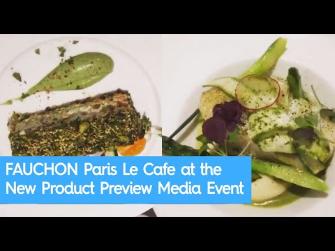 FAUCHON Paris Le Cafe at the New Product Preview Media Event in Hong Kong