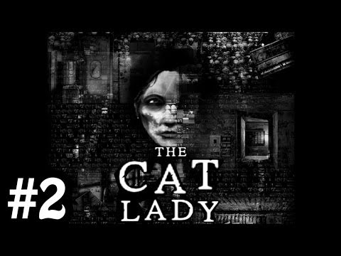 The Cat Lady | Episode 2 | MY ENTIRE ARM! thumbnail