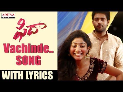 Vachinde-Song-With-Lyrics---Fidaa-Songs