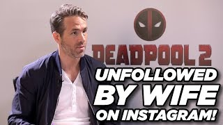 Ryan Reynolds talks about wife Blake Lively unfollowing him on Instagram
