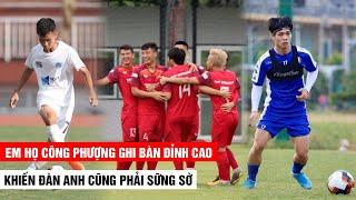 Em họ Công Phượng ghi bàn thắng đỉnh cao khiến đàn anh sững sờ   HAGL - CLB TP. HCM  Khán Đài Online