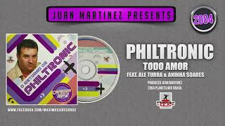 Philtronic   Todo Amor