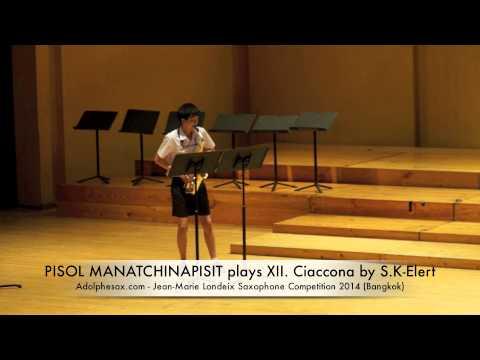 PISOL MANATCHINAPISIT plays XII Ciaccona by S K Elert
