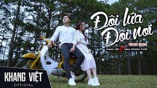 Đôi Lứa Đôi Nơi   Khang Việt Ft. Saka Trương Tuyền   Lyric video