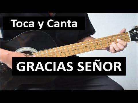 Como tocar GRACIAS SEÑOR de Joan Sebastian.