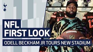 FIRST LOOK | NFL FACILITIES AT SPURS NEW STADIUM | ODELL BECKHAM JR. TOURS TOTTENHAM HOTSPUR STADIUM