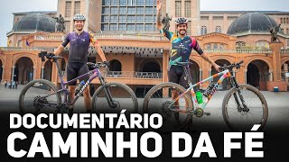 Bikers Rio Pardo | Vídeos | DOCUMENTÁRIO - CAMINHO DA FÉ EM UM DIA | Canal de Bike