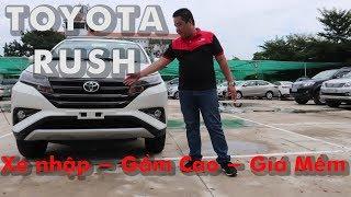 Toyota Rush xe nhập gầm cao giá mềm [0937776556] – Review chi tiết với Đạt Toyota.
